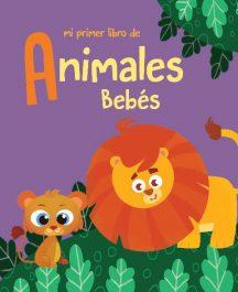 Mi primer libro animales bebés