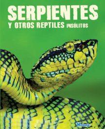 Serpientes y otros reptiles insólitos