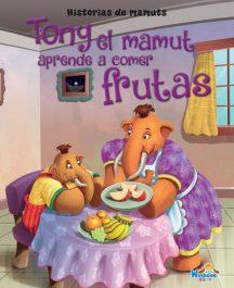 Tony el Mamut aprende a comer frutas
