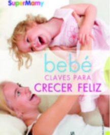 Bebés, claves para crecer feliz