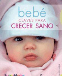 Bebé Clave para crecer sano
