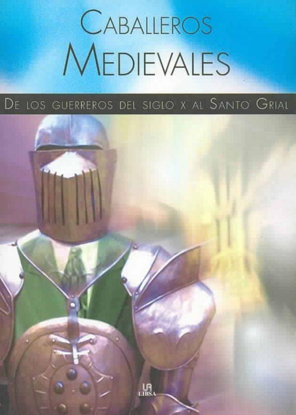 Libro caballeros medievales