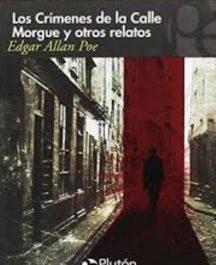 Los crímenes de la calle Morgue y otros relatos