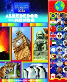 ENCICLOPEDIA BRITÁNICA KIDS ALREDEDOR DEL MUNDO