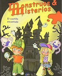 MONSTRUOS Y MISTERIOS - EL CASTILLO ENCANTADO