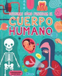 DESCUBRE COMO FUNCIONA EL CUERPO HUMANO
